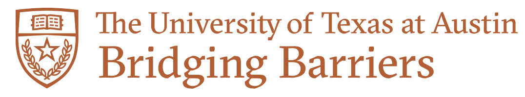 University of Texas at Austin Bridging Barriers logo